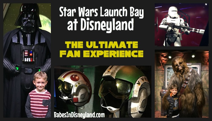 Star Wars Launch Bay at Disneyland: The Ultimate Fan Experience
