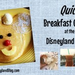 Quick Breakfast Options at the Disneyland Resort