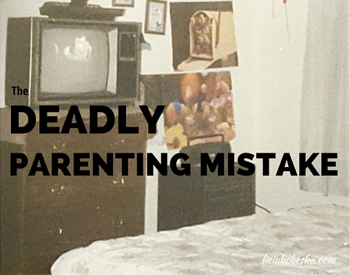 the deadly parenting mistake