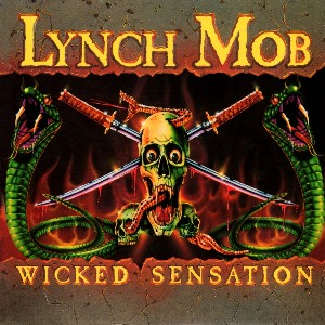 lynch mob wicked sensation