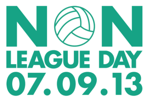 Non League Day 2013