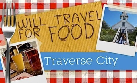 Will Travel for Food: Traverse City