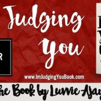 """We Can Do So Much Better: Luvvie Ajayi's """"I'm Judging You"""""""