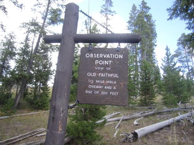 old faithful observation point sign