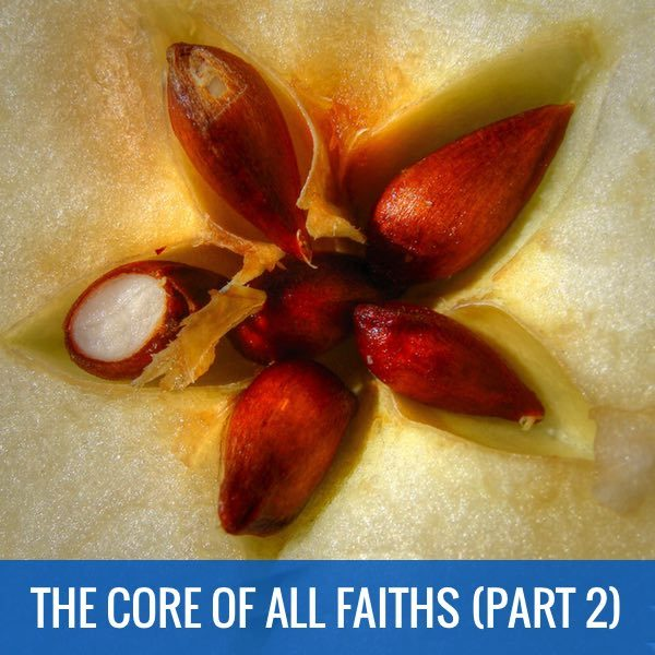 Core of All Faiths