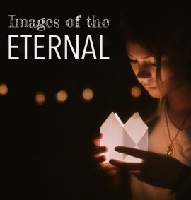Images of the Eternal
