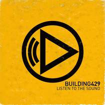 CD Building 429 - Listen to the Sound