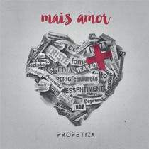CD Profetiza - Mais Amor