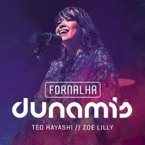 CD Zoe Lilly - Fornalha Dunamis