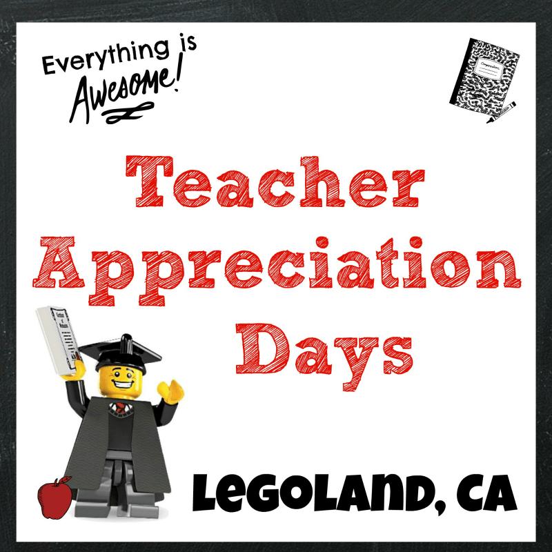 Legoland Thanks Teachers During Teacher Appreciation Days + Ticket Giveaway | @Legoland_CA #TeacherAppreciationDays