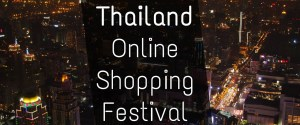 Thailand Online Shopping Festival, 90% discounts and deals only today