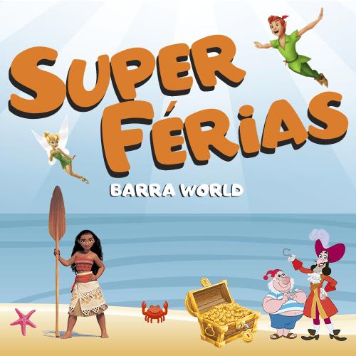 Super Férias de Janeiro no Barra World