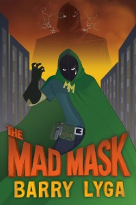 The second book in the ARCHVILLAIN series: The Mad Mask!