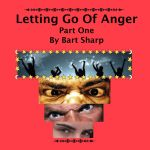 letting go of anger Part 1