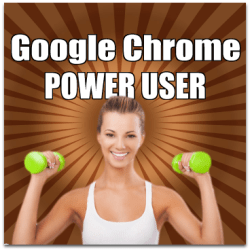 This Post Will Transform You into a Google Chrome Power User in Record Time