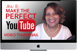 How To Make the Perfect YouTube Thumbnail for Your Videos