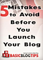 Avoid These 5 Stupid Blog Launch Mistakes to Launch With Success
