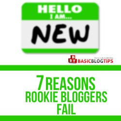 Blogging Away: 7 Reasons Rookie Bloggers Fail