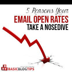 5 Reasons Your Email Open Rates Take a Nosedive