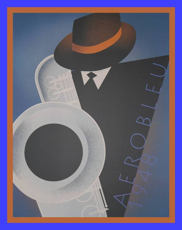 Aerobleu poster, 1948, saxophone player, hat, bass saxophone poster, blue, brown, silver