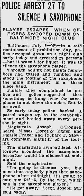 newspaper article, Lewiston Daily Sun July 7, 1934, police raid nightclub trying to silence the sax player, he was the one that got away