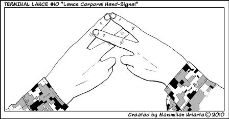 "Terminal Lance #10 ""Lance Corporal Hand-Signal"""
