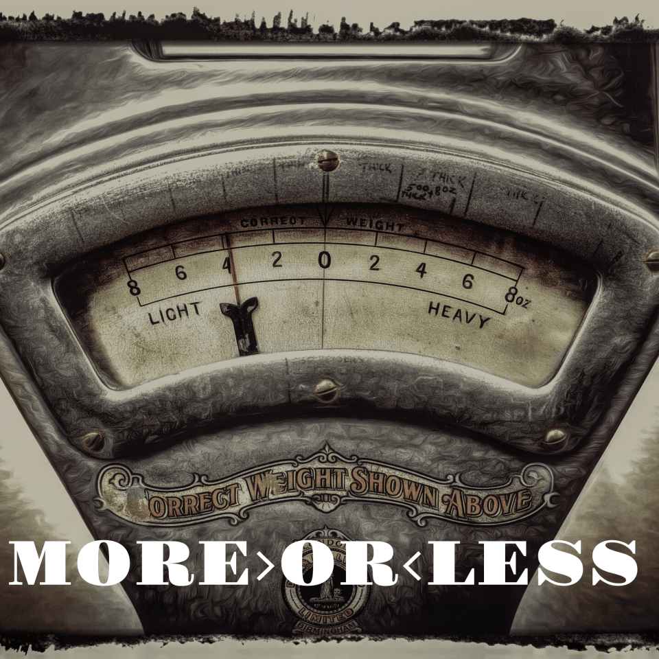 More or Less: How to Do More with Less