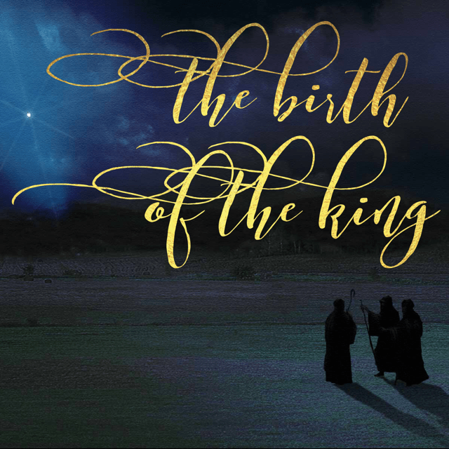 The Birth of the King
