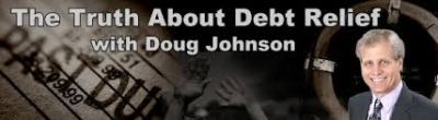 The Truth About Debt Relief with Doug Johnson