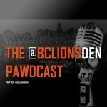 The BC Lions Den Pawdcast: Episode 71