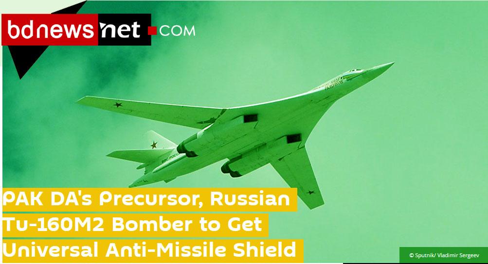 PAK DAPrecursor, RussianTu-160M2 Bmissile-defense-pak