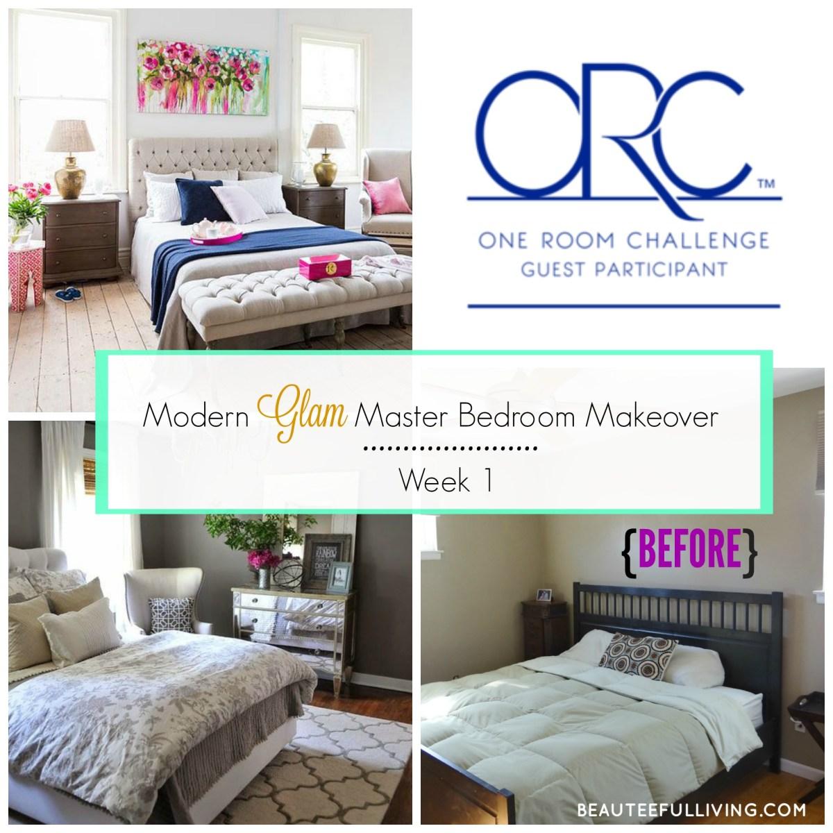 Modern Glam Master Bedroom Makeover - ORC Week 1