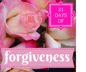31 Days of Forgiveness