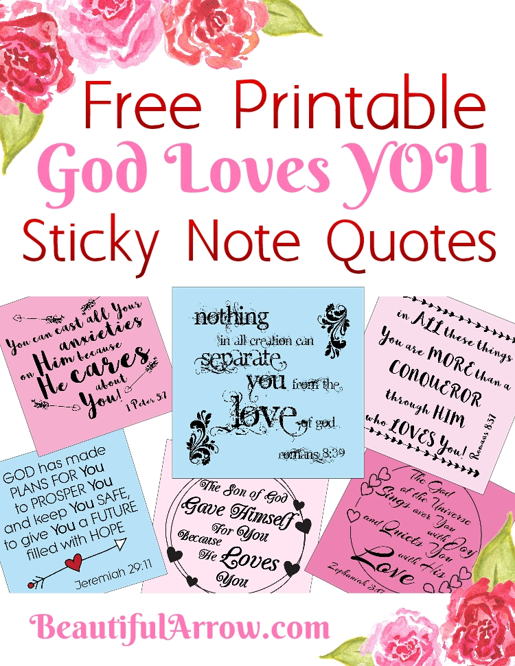 Free Printable: Sticky Note God Loves YOU Quotes!