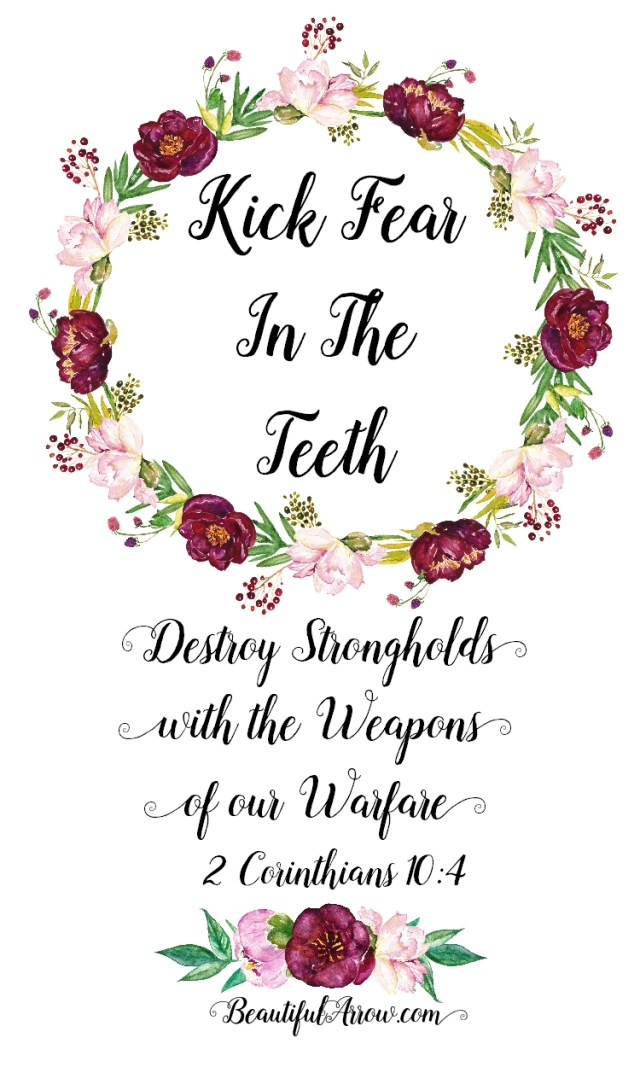 Free Printable to help Kick Fear in the Teeth!