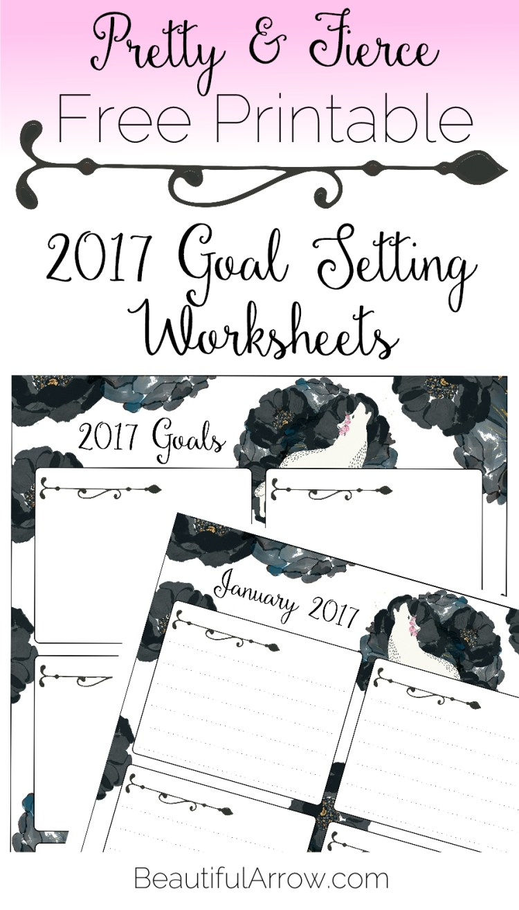 Download this Free 2017 Goal Setting Worksheet with wolves and roses