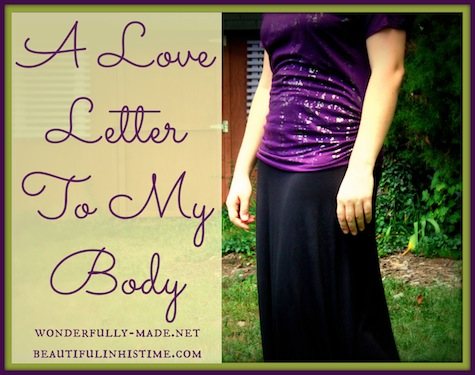 A Love Letter To My Body