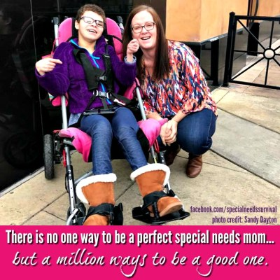 There's no one way to be a perfect special needs mom....