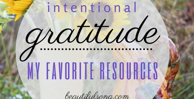 My Favorite Resources for Cultivating Gratitude