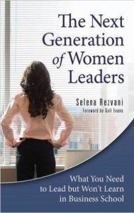the-next-generation-of-women-leaders-by-selena-rezvani