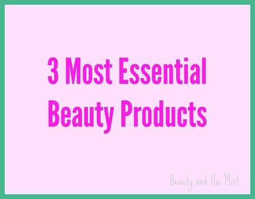 3 Most Essential Beauty Products and 'Scrooge' Tips