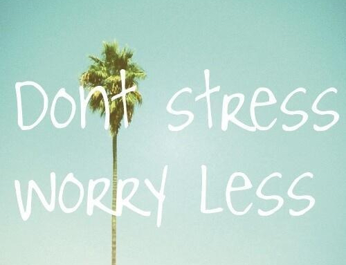 97795-Dont-Stress-Worry-Less