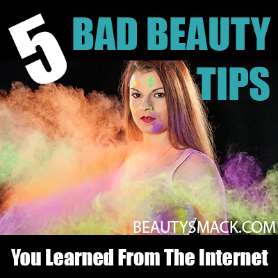 Bad Beauty Tips