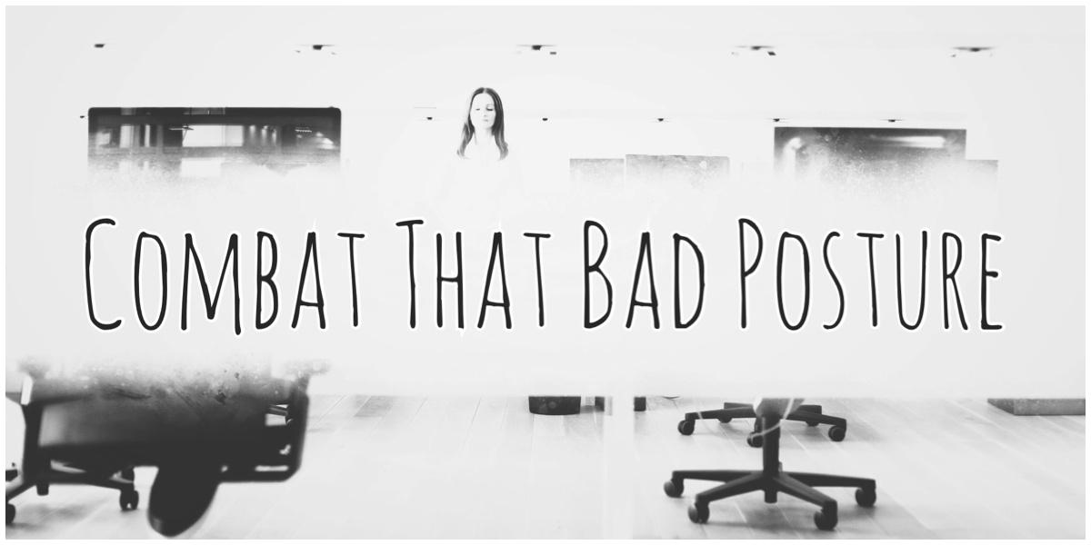 OfficeYoga - Combat That Bad Posture