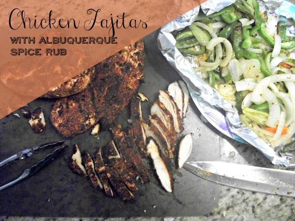 Easy chicken fajitas with albuquerque dry rub. Before3pm.com