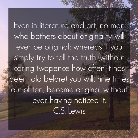 CS Lewis Quote for Blog
