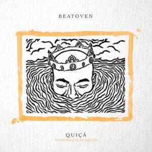 Beatoven - Quiçá (feat. Ivandro & Supa Squad)