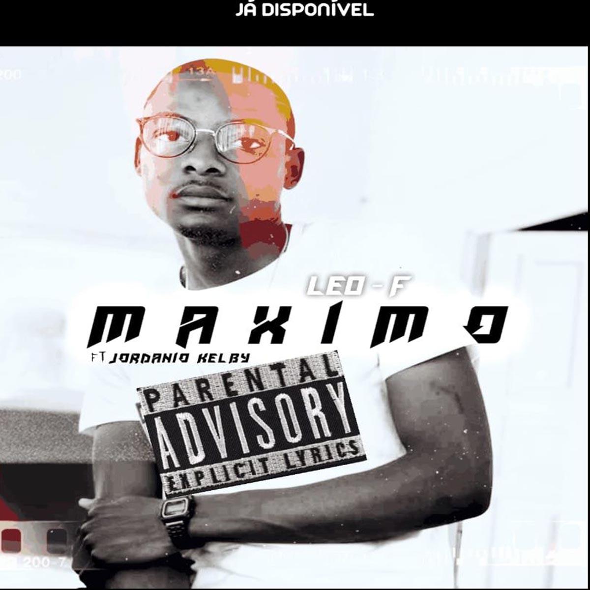 Leo F - Máximo (feat. Jordanio Kelby)