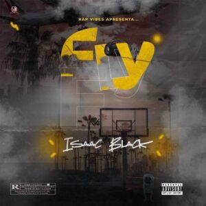 Isaac Black - FLY