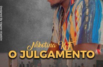 Nikotina KF feat. Maxh - O Julgamento (Capítulo 5)' Não Precisa'